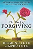 img - for The Fourfold Path for Healing Ourselves and Our World The Book of Forgiving (Paperback) - Common book / textbook / text book