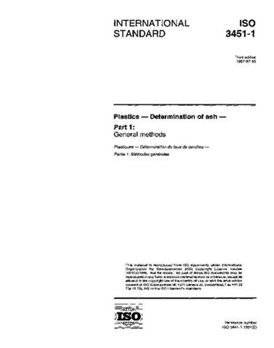 ISO 3451-1:1997, Plastics - Determination of ash - Part 1: General methods ebook