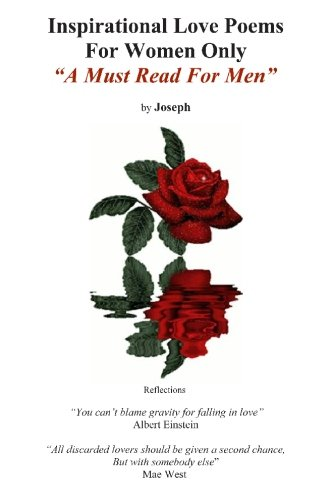 Download Inspirational Love Poems for Women Only: A Must Read for Men ebook