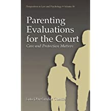 Parenting Evaluations for the Court: Care and Protection Matters