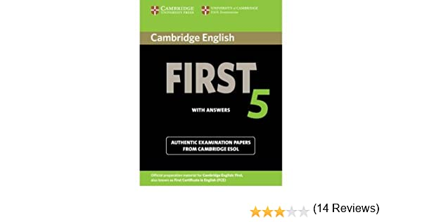 Cambridge English First 5 Students Book with Answers: Authentic ...
