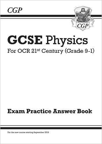 New GCSE Physics: OCR 21st Century Answers (for Exam Practice Workbook)