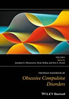 The Wiley Handbook of Obsessive Compulsive Disorders, 2 Volume Set (Wiley Clinical Psychology Handbooks)