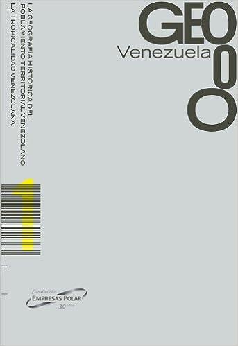 GEO VENEZUELA OBRA COMPLETA (TOMOS I, II, III, IV, V, VI ...