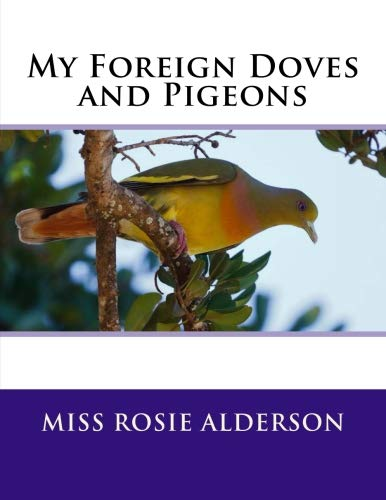 My Foreign Doves and Pigeons