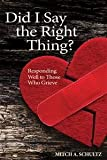 img - for Did I say the Right Thing? book / textbook / text book