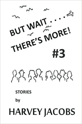 But Wait.... Theres More! #3 (Volume 3): Harvey Jacobs ...