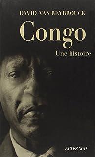 Congo, une histoire, Van Reybrouck, David