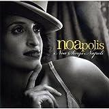 Noapolis-Noa Sings Napoli by Noa (2011-05-17)