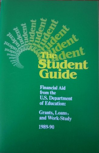 The Student guide, financial aid from the U.S. Department of Education