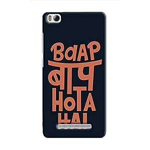 Cover It Up - Baap Baap Hota Hai Mi4i Hard Case