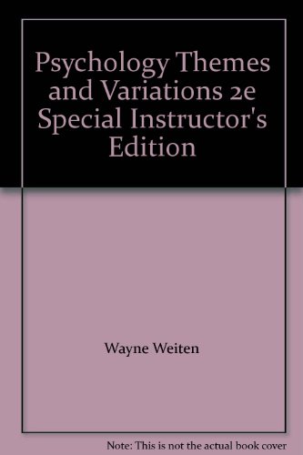 Psychology Themes and Variations 2e Special Instructor's Edition