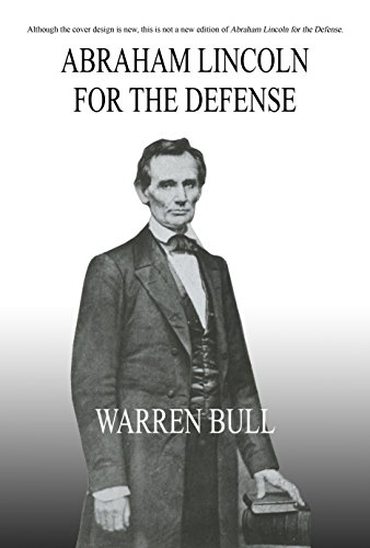 Book: Abraham Lincoln for the Defense by Warren Bull