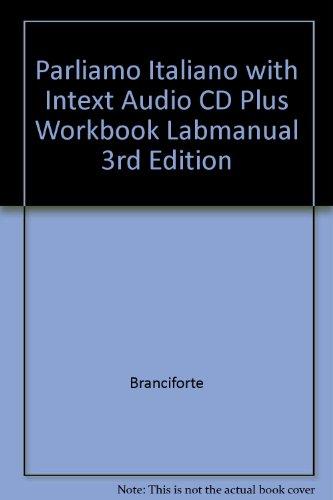 Parliamo Italiano With Intext Audio Cd Plus Workbook Labmanual 3rd Edition