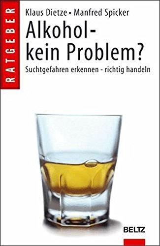Alkohol - kein Problem?: Suchtgefahren erkennen - richtig handeln (Beltz Taschenbuch)