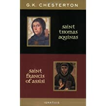 St. Thomas Aquinas and St. Francis of Assisi: With Introductions by Ralph McInerny and Joseph Pearce