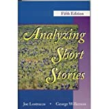 Analyzing Short Stories, Lostracco and Wilkerson, George J., 0787295159
