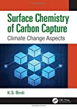 Surface Chemistry of Carbon Capture: Climate Change Aspects