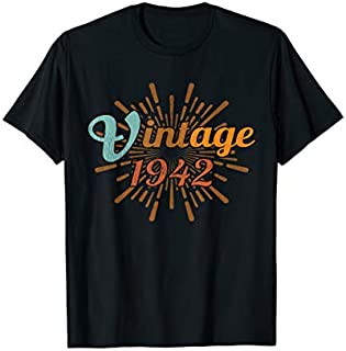Best Gift 77th Birthday Gift Vintage 1942 Distressed Retro Design  Need Funny TShirt / S - 5Xl