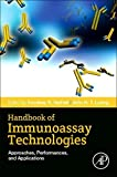 Handbook of Immunoassay Technologies: Approaches, Performances, and Applications