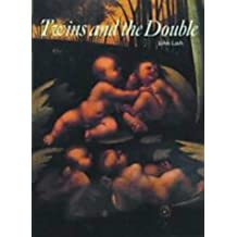 Twins and the Double (Art and Imagination) by John Lash (1993-10-03)