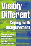 img - for Visibly Different: Coping with Disfigurement book / textbook / text book