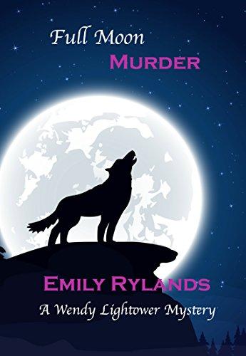 full-moon-murder-wendy-lightower-mystery-book-4