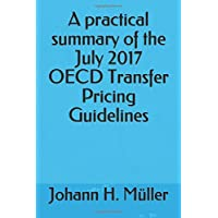 A practical summary of the July 2017 OECD Transfer Pricing Guidelines