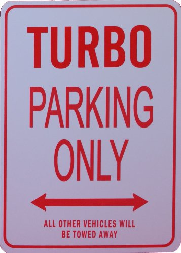 TURBO Parking Only Sign:
