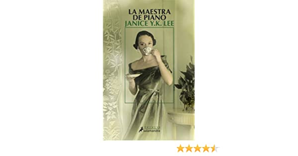 Amazon.com: La maestra de piano (Narrativa) (Spanish Edition) eBook: Janice Y.K. Lee: Kindle Store