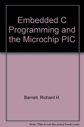 Embedded C Programming and the Microchip PIC by TBS