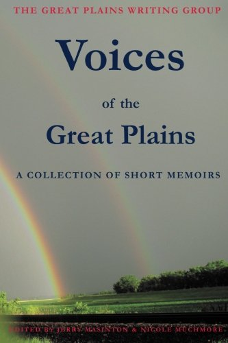 Voices of the Great Plains: A Collection of Short Memoirs