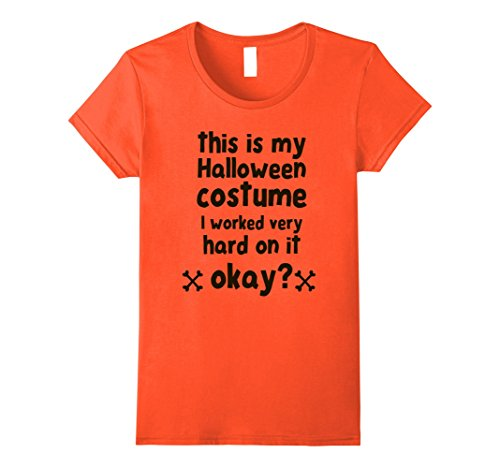 Womens This is my Halloween costume - Funny T-Shirt XL Orange