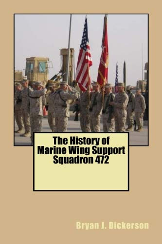 The History of Marine Wing Support Squadron 472