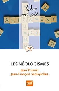Les néologismes, Pruvost, Jean