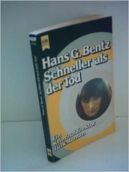 Der Bund Der Drei Bentz Belletristik Diverse Unterhaltungsliteratur Hans G.: