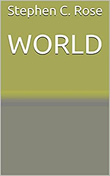 WORLD (Cybercommunities Series Book 1) by [Rose, Stephen C.]