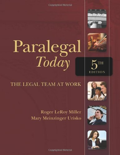 Paralegal Today: The Legal Team at Work (West Legal Studies)