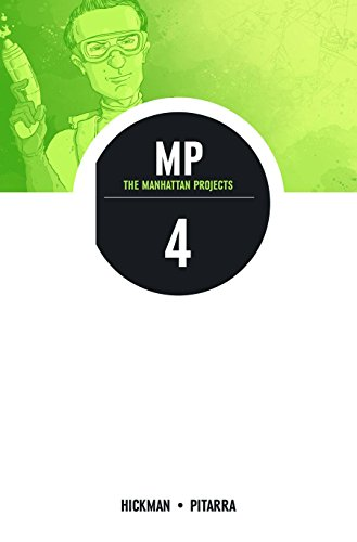 The Manhattan Projects Volume 4: The Four Disciplines -