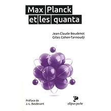Max Planck et les Quanta (poche)
