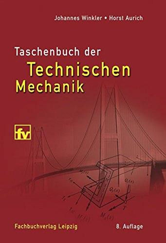 Taschenbuch der Technischen Mechanik