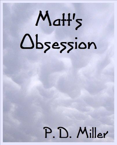 Matt's Obsession