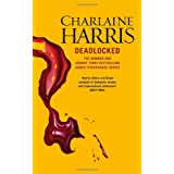 Deadlocked: A True Blood Novel (Sookie Stackhouse 12)by Charlaine Harris
