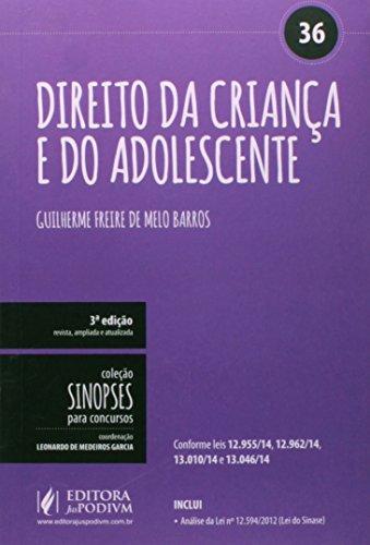 Direito da Criança e do Adolescente (ECA) - Volume 36. Coleção Sinopses Para Concursos