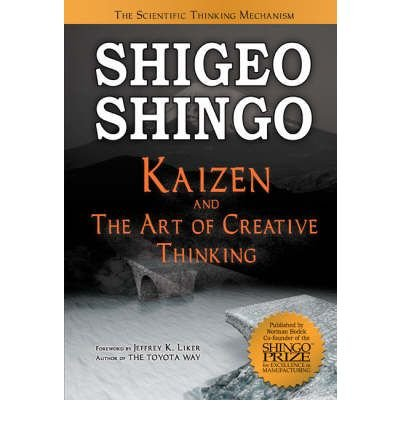 Download Kaizen and the Art of Creative Thinking: The Scientific Thinking Mechanism (Hardback) - Common PDF