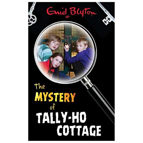 (Enid Blyton the Mystery of Tally-Ho Cottage)