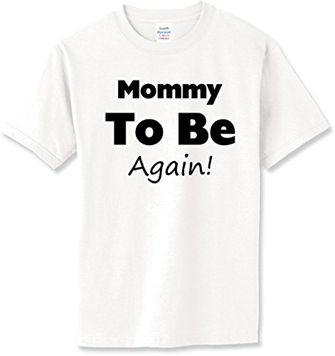 Mommy To Be Again T-Shirt~White~Adult-LG Again Adult T-shirt