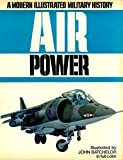 img - for Air Power: A Modern Illustrated Military History by Bill Gunston (1979-01-01) book / textbook / text book