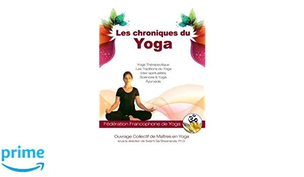 Les chroniques du Yoga (LLB.PRATIQUE): Amazon.es: Swami sai ...
