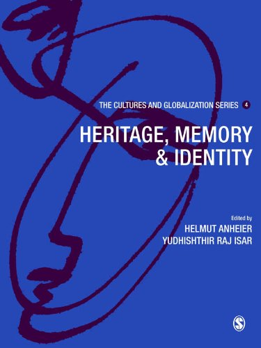 Cultures and Globalization: Heritage, Memory and Identity (The Cultures and Globalization Series) Pdf